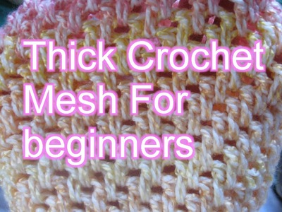 Thick Crochet Mesh - Brick Stitch - Left handed Slow motion Crochet