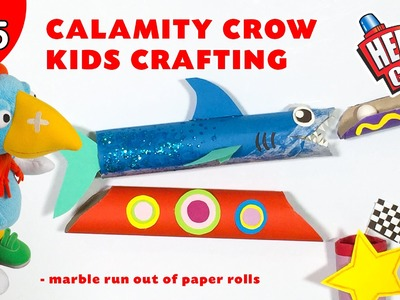 Calamity Crow Kids Crafting Show EP05 - Make an amazingly fun Marble Run out of paper rolls.