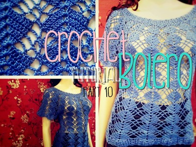 Crochet Bolero Tutorial Part 10 of 10