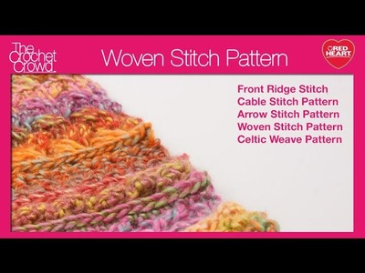 Crochet Woven Stitch Tutorial
