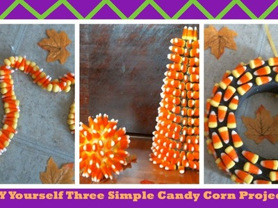 DIY Yourself Three Simple Candy Corn Projects