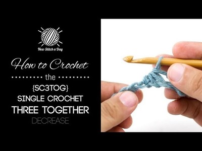 How to Crochet the Single Crochet 3 together Decrease {sc3tog}