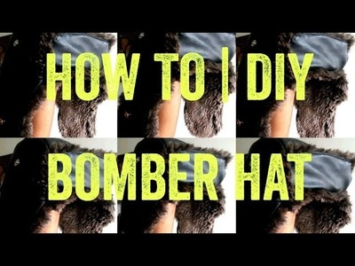How To | DIY - Bomber Hat