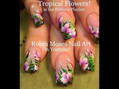 Nail Art Tutorial | Flower Nails | Tropical Nail Design!!!