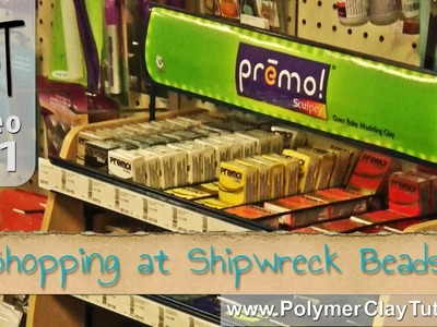 Shipwreck Beads Shopping Haul - Polymer Clay Jewelry Projects
