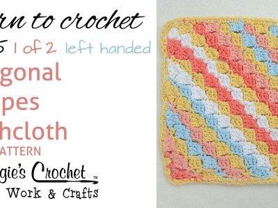 Diagonal Striped Dishcloth FREE PATTERN 215 - Left Handed (Part 1 of 2)