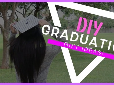DIY GRADUATION GIFTS 2015