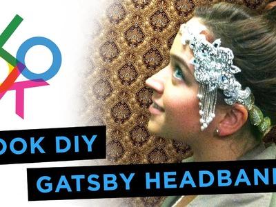 Gatsby Headband: LOOK DIY