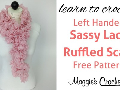 Crochet Ruffled Scarf Sassy Lace Red Heart Yarn - Left Handed