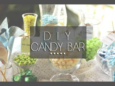 DIY Candy Bar | floreign