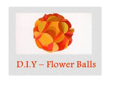 DIY - How to make 3D Paper Flower Ball (Easy)