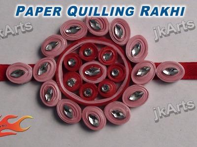 DIY How to make Paper Quilling Rakhi for Raksha Bandhan JK Arts 354