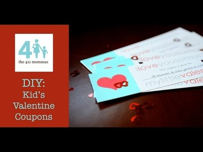 DIY: Kids' Valentines Coupons. Gifts (Rachelle)