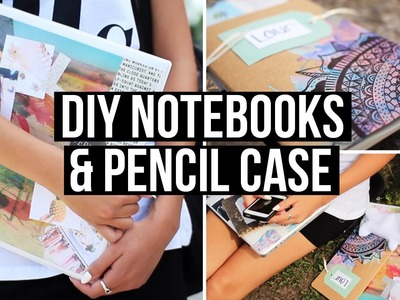 DIY Notebooks & Pencil Case for Back To School 2014