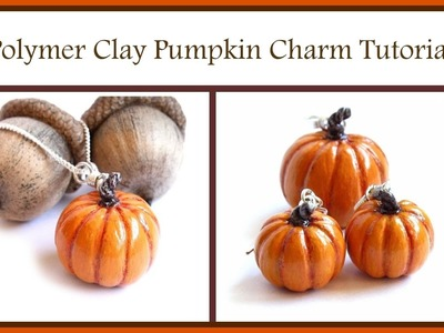 How to Make a Polymer Clay Pumpkin Charm. Bead : Thanksgiving Harvest DIY Jewelry