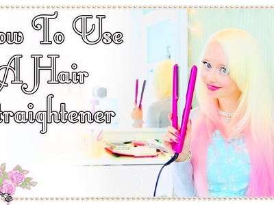 How To Straighten Your Hair - Hairstyle Tutorial - Violet LeBeaux