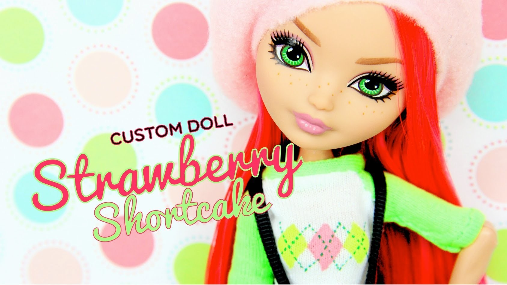 Custom Doll: Ever After High Strawberry Shortcake - Doll Crafts