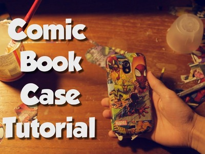 DIY Custom Comic Book Phone Case Tutorial