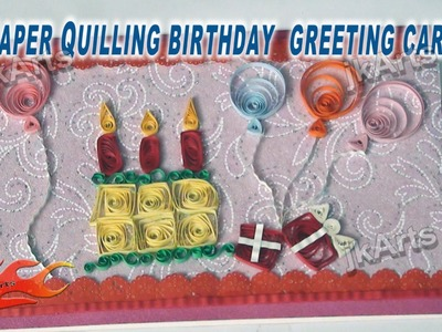 DIY How to make Paper Quilling Birthday Greeting Card JK Arts 258