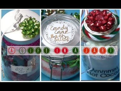Holiday DIY: A Gift in a Jar! 3 Easy & Inexpensive Present Ideas for Friends & Family!