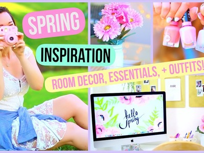 Spring Inspiration! DIY Room Decor, Essentials, + Outfits!