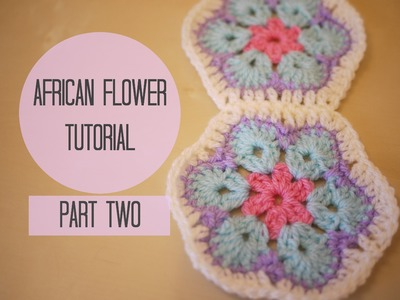 CROCHET: African flower tutorial PART TWO | Bella Coco