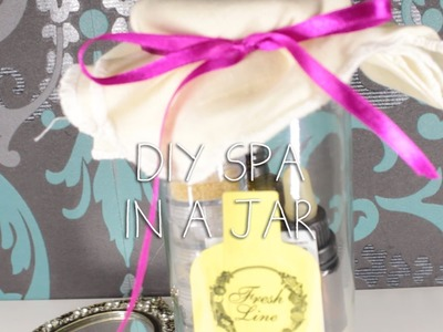 DIY gifts: Spa in a jar - Fashiulous