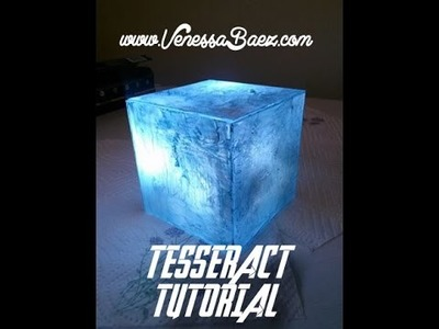 DIY Tessaract Tutorial - How To Video