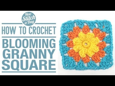 How to Crochet the Blooming Granny Square