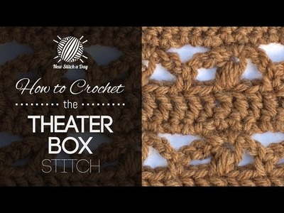 How to Crochet the Theater Box Stitch