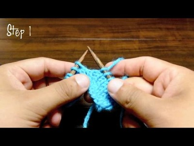 How to Knit The Knit Front and Back Increase (kfb)