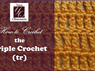 How to Triple Crochet (tr)- Beginner Series