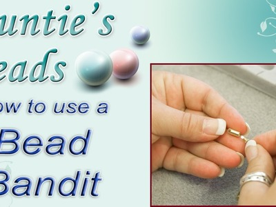 Karla Kam - How To Use a Bead Bandit