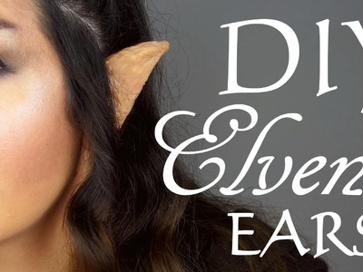 DIY: How to make Elven.Elf Ears