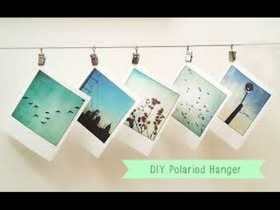 DIY: Polaroid Pictures Hanger Decor Tutorial