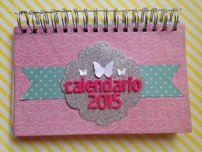 TUTORIAL Scrapbook-Calendario 2015.Scrapbook-Calendar 2015