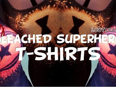 DIY: Bleached Superhero Shirts! (#lootcraft UNITE!)
