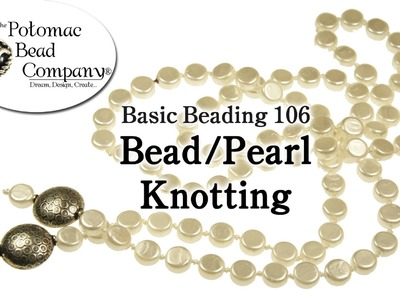 How to Knot Pearls and Beads - DIY Pearl Knotting