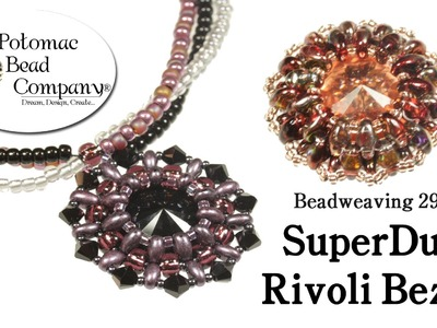 How to Make a SuperDuo Rivoli Bezel (Beadweaving 292)