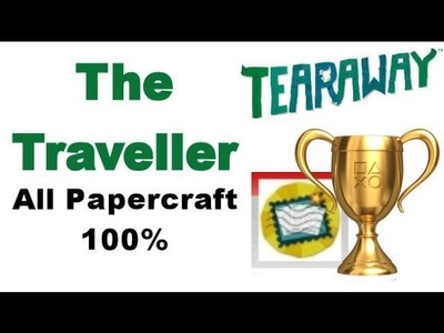 Tearaway PS VITA - 1080P - The Traveller - ALL Papercraft Locations!