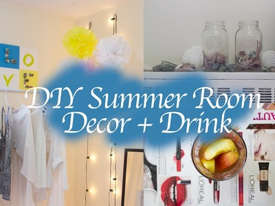 4 DIY Summer Room Decor + Drink