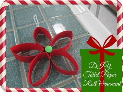 DIY Christmas Decor (Recycled Toilet Paper Roll Ornament)