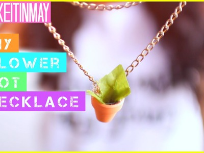 DIY Flower Pot Necklace | #MAKEITINMAY