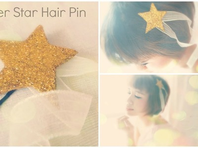DIY Hair Accessories: Felt Glitter Star Hairpin Tutorial
