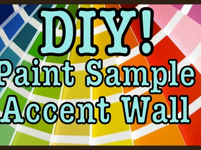 DIY: Paint Sample Accent Wall | Home Decor #Roomspiration
