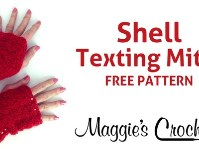 Fingerless Shell Mitts Free Crochet Pattern - Right Handed