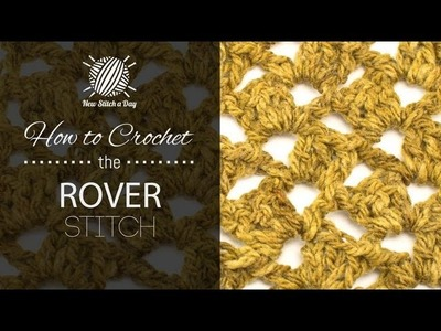 How to Crochet the Rover Stitch