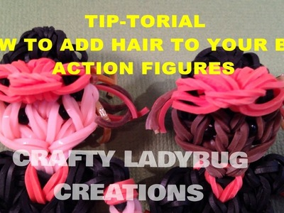 "Rainbow Loom ""Tip""torial ADDING HAIR How to Make by Crafty Ladybug"