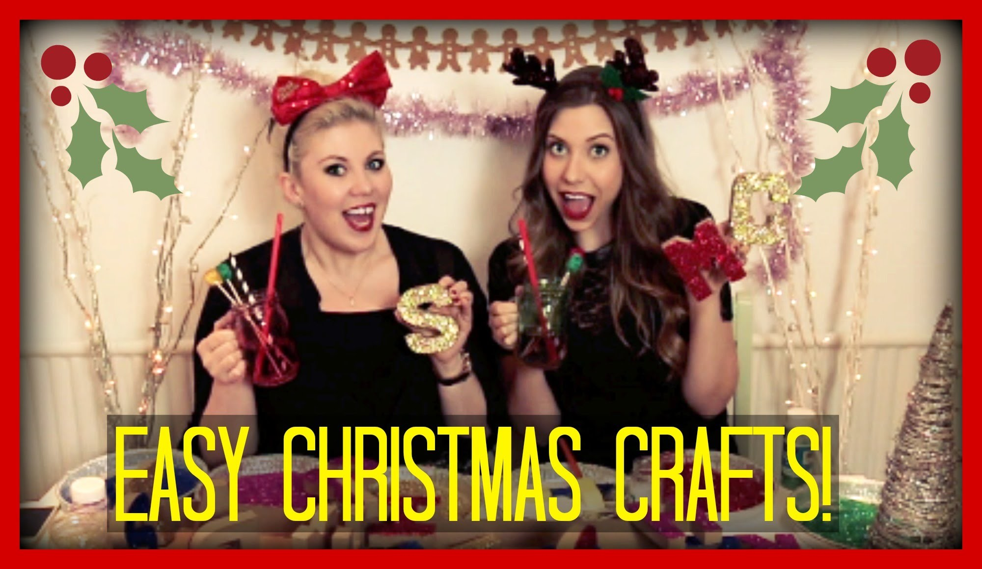 Two Girls, One (easy,festive) Craft! | Sprinkle of Glitter