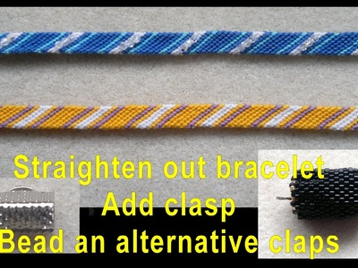 Beading4perfectionists : Straighten bracelet, add clasp if you like, bead alternative clasp tutorial